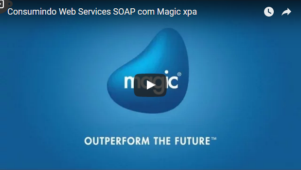 Consumindo WebServices SOAP com o Magic xpa