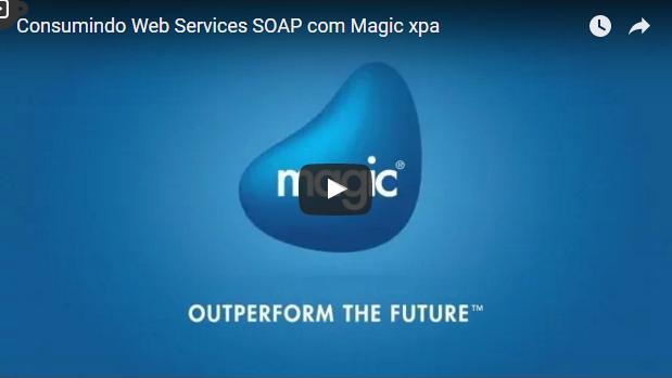 Consumindo WebServices SOAP com o Magic xpa