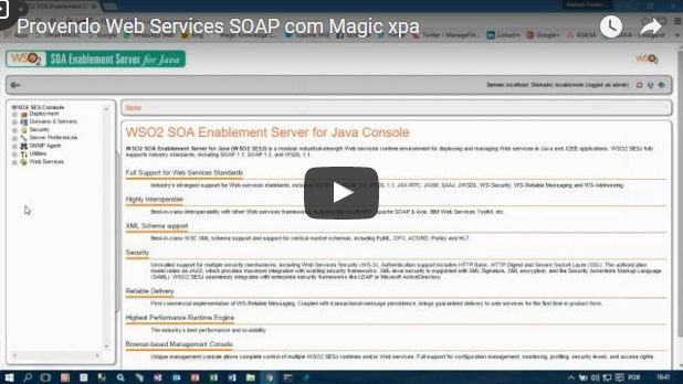 Provendo WebServices SOAP com o Magic xpa